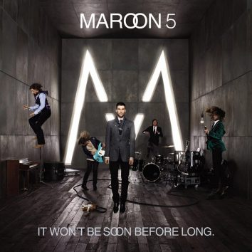 Maroon 5 It Won't Be Soon Before Long album cover web optimised 820