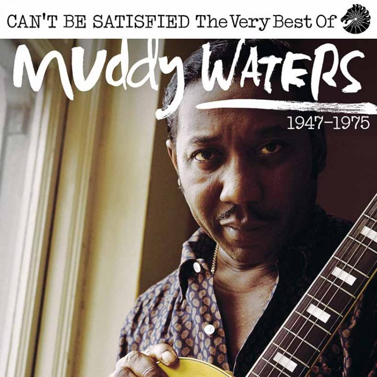 Chess Legacy Of Muddy Waters To Be Marked With 'Can't Be Satisfied'
