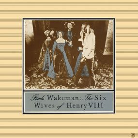 Rick Wakeman The Six Wives Of Henry VIII Album Cover web optimised 820