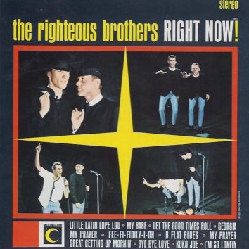 Righteous Brothers Right Now