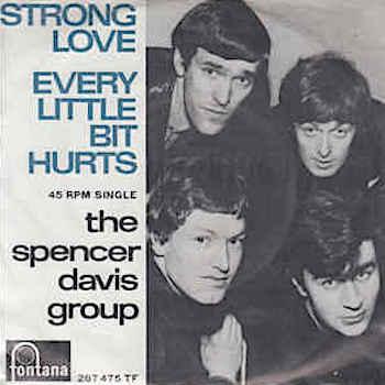 Spencer Davis Group Every Little Bit Hurts