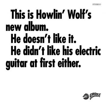 Why The Psych-Blues 'The Howlin' Wolf Album' Is More Than A Novelty Record