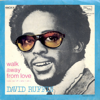 Walk Away From Love David Ruffin
