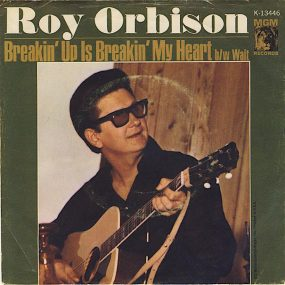 Roy Orbison Breakin' Up Is Breakin' My Heart