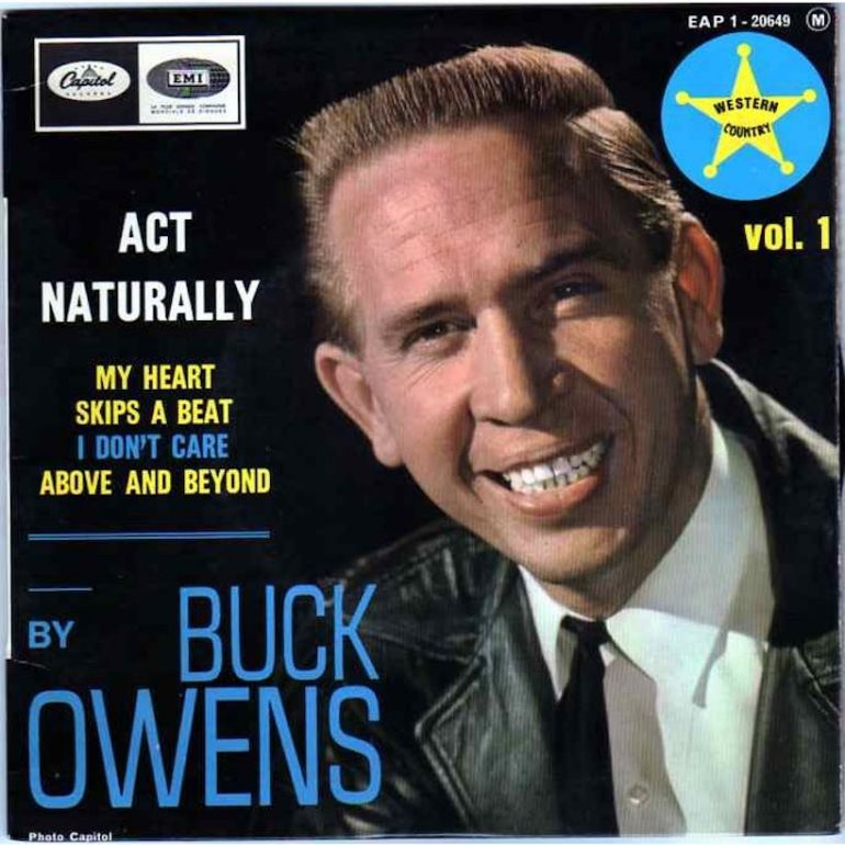 Buck Owens Records 'Act Naturally' & Inspires Beatles To Go Country