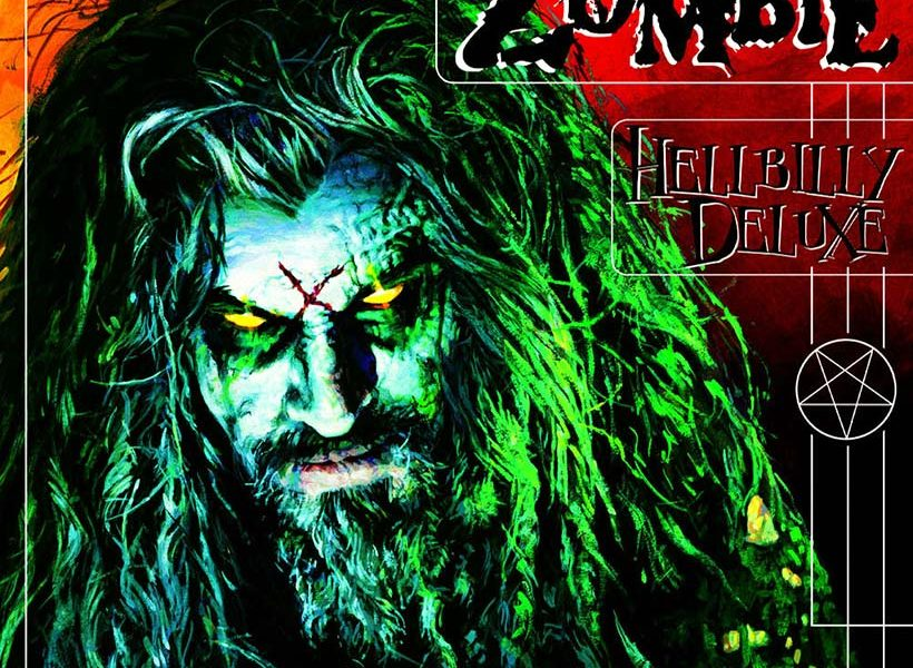 Hellbilly Deluxe': How Rob Zombie Came Out Firing On All