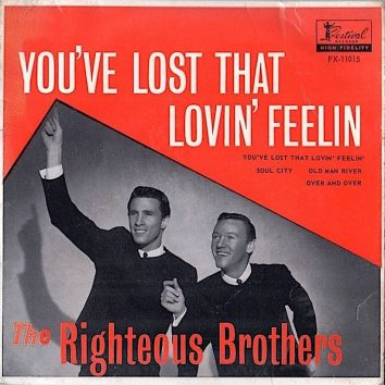 You've Lost That Lovin' Feelin' Righteous Brothers