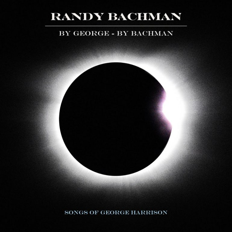 New Randy Bachman Album Pays Tribute To George Harrison