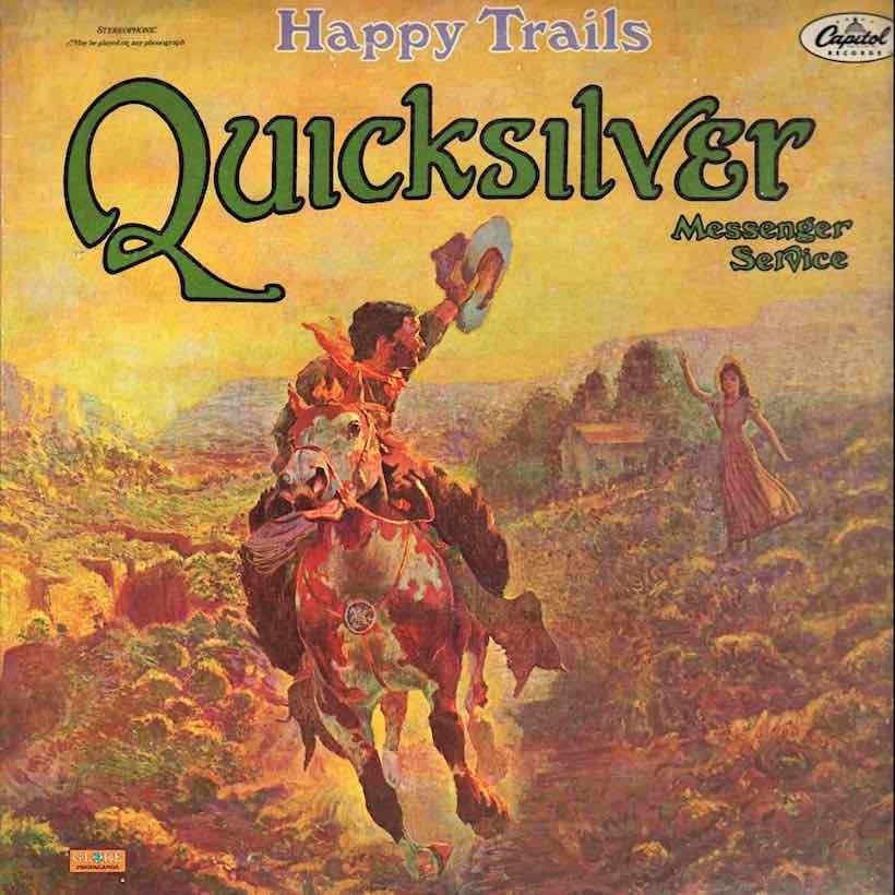 Happy Trails Quicksilver Messenger Service