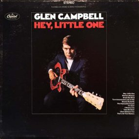Hey Little One Glen Campbell