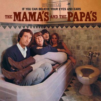 If You Can Believe Your Eyes And Ears Mamas & Papas