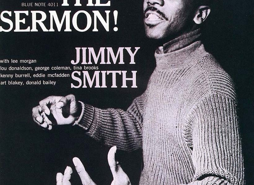 The Sermon! Preaching The Good Word About This Jimmy Smith
