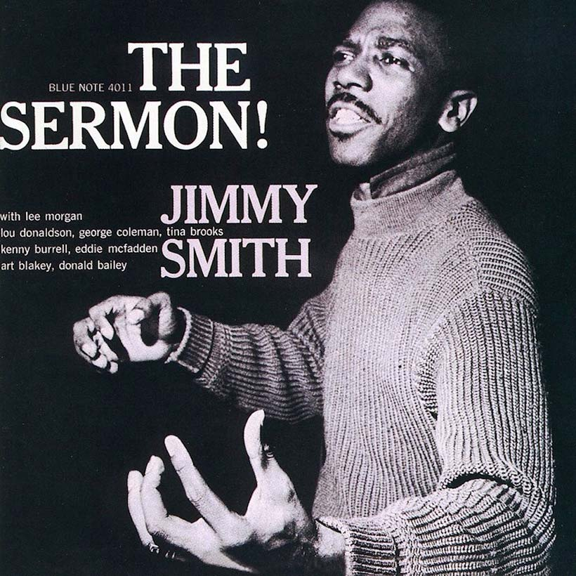 Delivering 'The Sermon!' With The High Priest Of The Hammond, Jimmy Smith