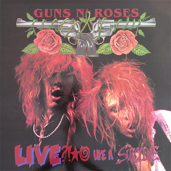 Live ?!*@ Like a Suicide Guns N' Roses