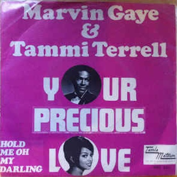 Marvin & Tammi Your Precious Love