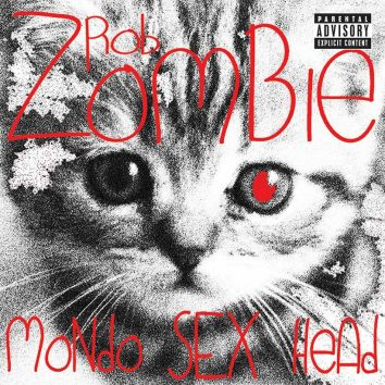 Rob Zombie Mondo Sex Head Album Cover web optimised 820