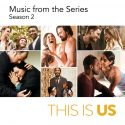 'This Is Us (Music from the Series) Season 2,' Now Available To Stream, Download