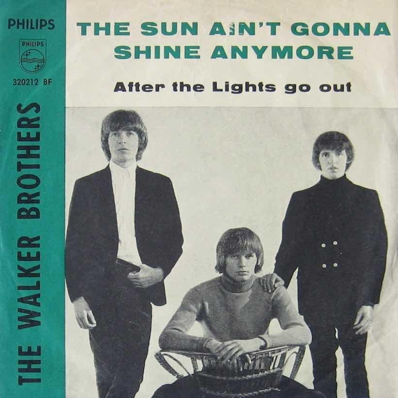 Sun Ain't Gonna Shine Anymore Walker Bros