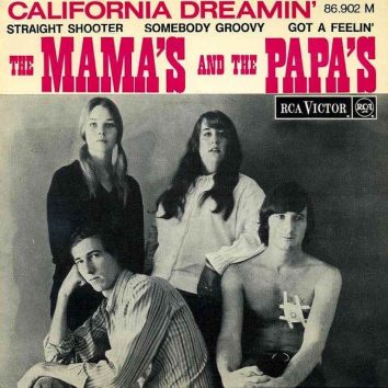 California Dreamin Mamas and Papas
