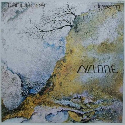 Cyclone Tangerine Dream