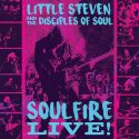 Little Steven And The Disciples Of Soul Herald Landmark US Tour With Digital Release Of 'Soulfire Live!'