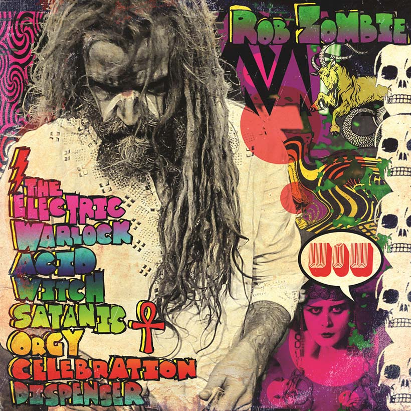 Rob Zombie The Electric Warlock Acid Witch Satanic Orgy Celebration Dispenser album cover web optimised 820