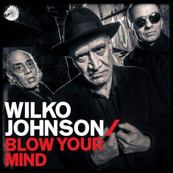 Wilko Johnson Blow Mind Album