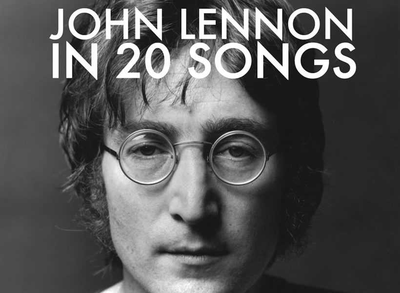John Lennon Playlist Udiscover Music