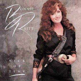 Nick Of Time Bonnie Raitt