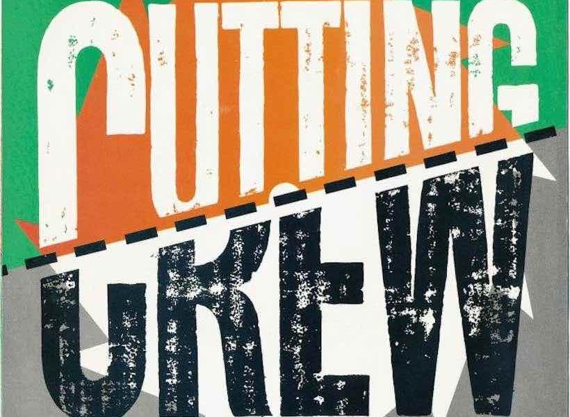 Cutting Crew Cut Through With '(I Just) Died In Your Arms