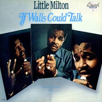 If Walls Could Talk Little Milton