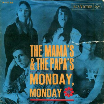 Monday Monday Mamas Papas