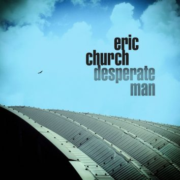 Desperate Man Eric Church