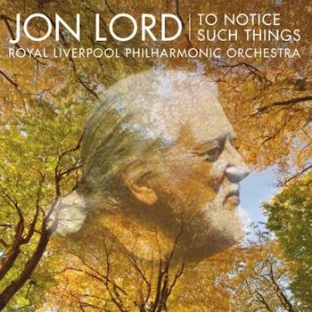 Jon Lord To Notice Such Things
