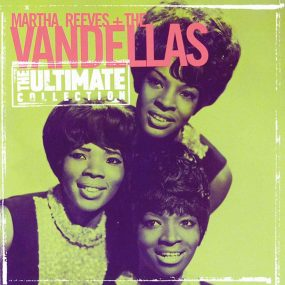 Martha Reeves Vandellas Ultimate Collection