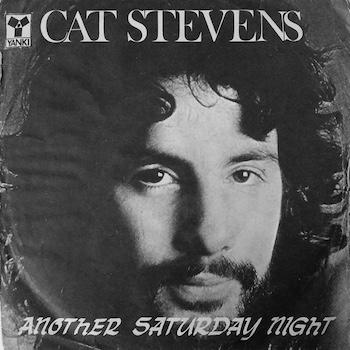 Another Saturday Night Cat Stevens
