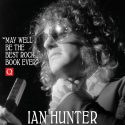 New Edition Of Ian Hunter's Definitive 'Diary of a Rock 'n' Roll Star'