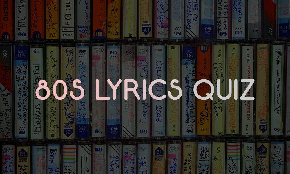 80s Lyrics Quiz