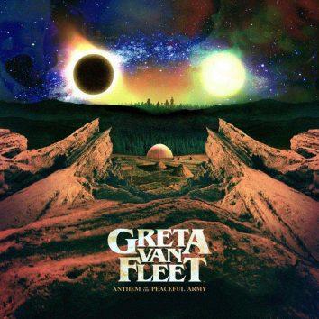 Greta Van Fleet Anthem Peaceful Army