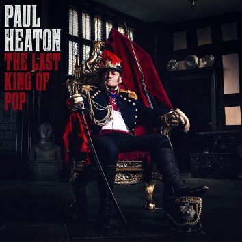 Paul Heaton Last King Of Pop