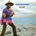 Pharoah Sanders' 'Thembi' Receives First Vinyl Reissue In Over 30 Years