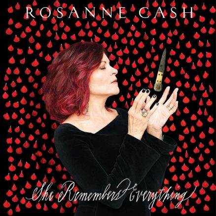 Rosanne Cash She Remembers Everything