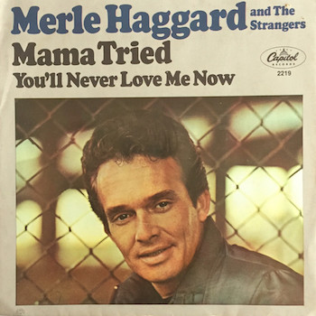 Mama Tried Merle Haggard single