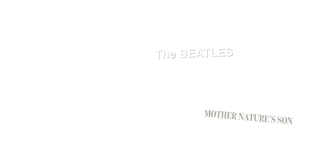Mother Nature's Son: The Story Behind The Beatles' Song