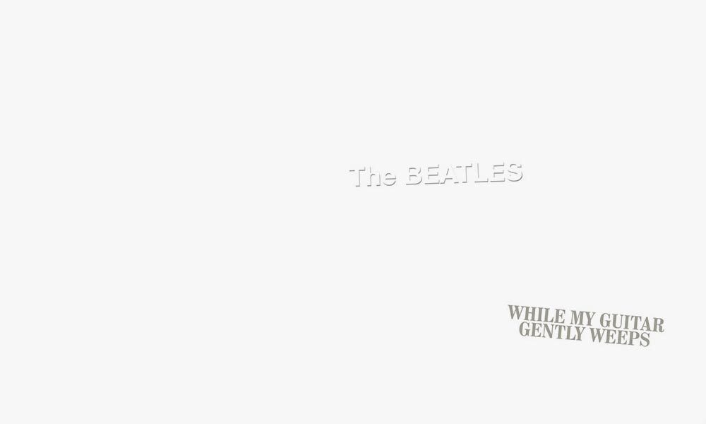 The Beatles While My Guitar Gently Weeps song