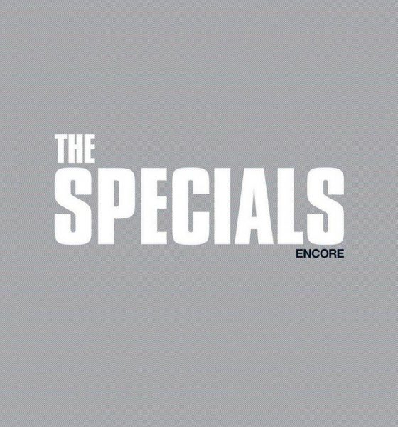 Specials Announce Album Encore