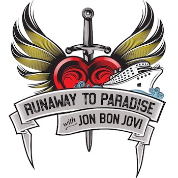 Runaway To Paradise Cruise Jon Bon Jovi