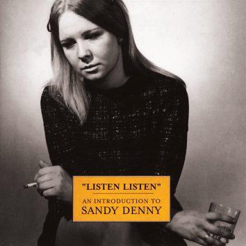 Sandy Denny Listen Listen