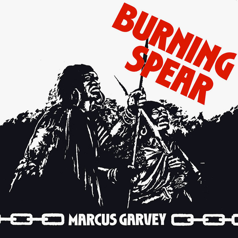 How Burning Spear Hit The Mark With The Timeless Classic, 'Marcus Garvey'