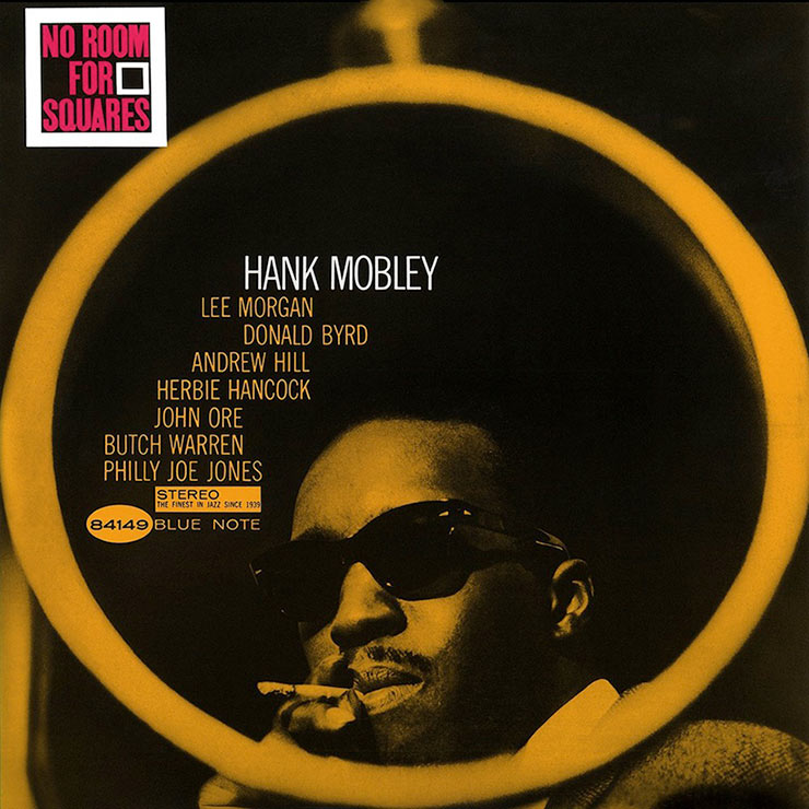 Hank Mobley No Room For Squares album cover web optimised 740